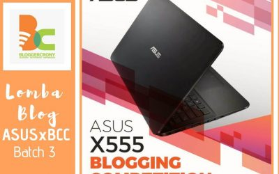 Lomba Blog ASUS X555 x BCC Batch 3