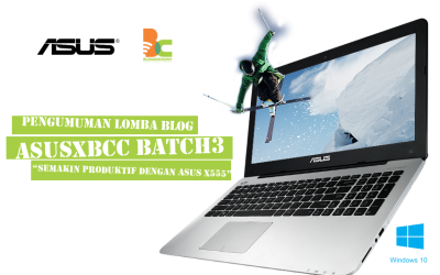 Pemenang Lomba Blog ASUSxBCC Batch 3 #ASUSXAMDLaptopku